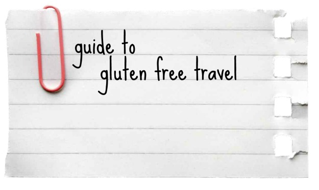 guide to gluten free travel