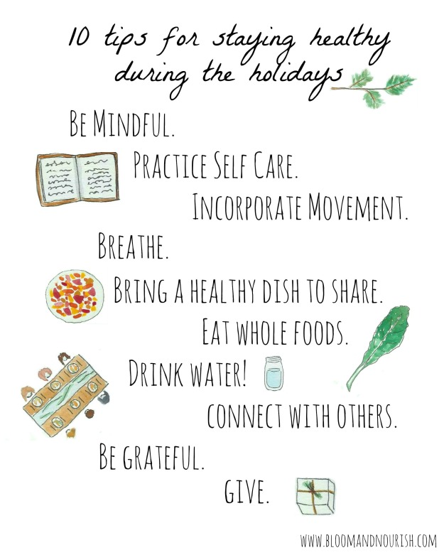 10 tips for staying healthy during the holidays | bloom & nourish